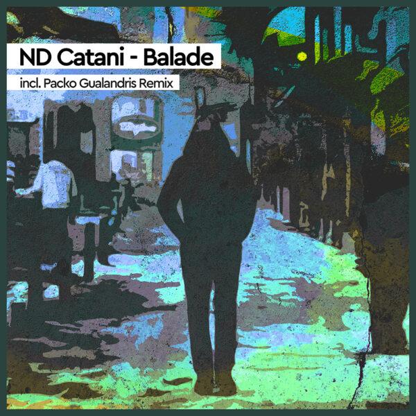 ND Catani - Balade (Packo Gualandris Remix)