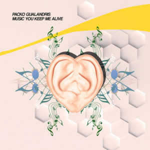 Packo Gualandris - Music You Keep Me Alive