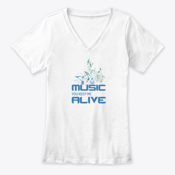 T-Shirt - Music You Keep Me Alive - Ladies - V-Neck - White